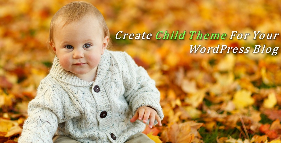 Create Child Theme in Wordpress Without Plugins